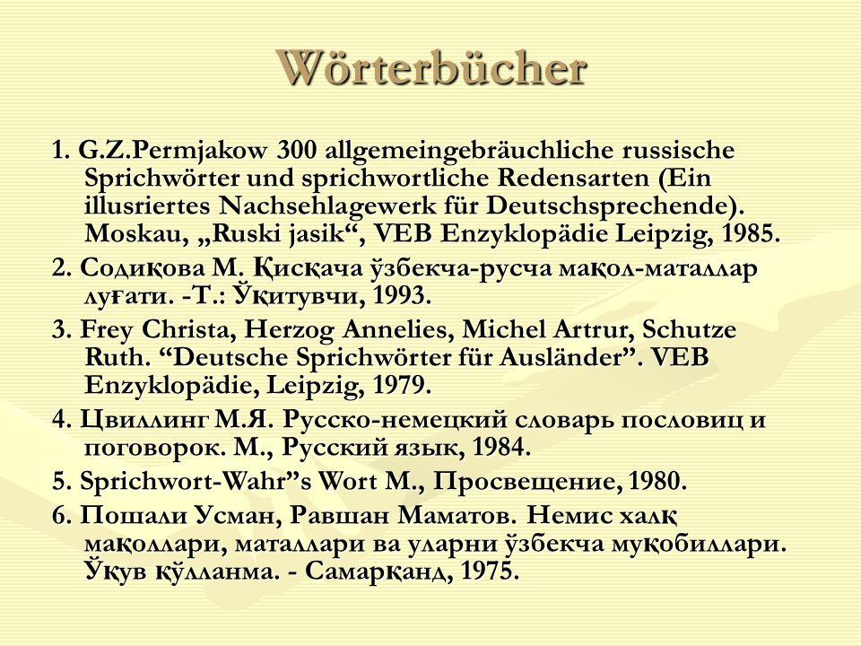 Wörterbücher 1. G.Z.Permjakow 300 allgemeingebräuchliche russische Sprichwörter und sprichwortliche Redensarten (Ein illusriertes Nachsehlagewerk für
