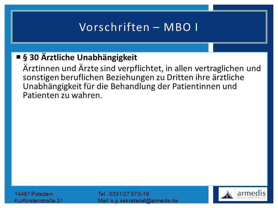 14467 PotsdamTel.: 0331/27 57 0-19 Kurfürstenstraße 31Mail: s-p.sekretariat@armedis.de Vorschriften – MBO I