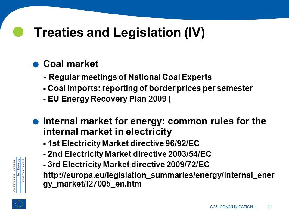 | 21 CCS COMMUNICATION Treaties and Legislation (IV).