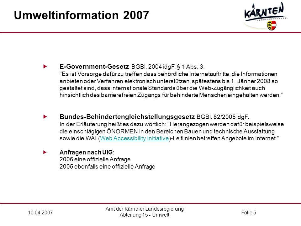 Amt der Kärntner Landesregierung Abteilung 15 - Umwelt 10.04.2007Folie 5  E-Government-Gesetz BGBl.