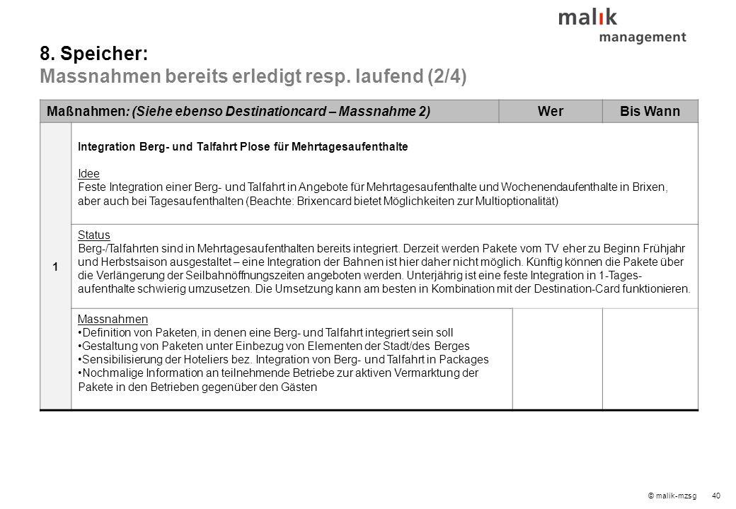 © malik-mzsg40 Maßnahmen: (Siehe ebenso Destinationcard – Massnahme 2)WerBis Wann 1 Integration Berg- und Talfahrt Plose für Mehrtagesaufenthalte Idee Feste Integration einer Berg- und Talfahrt in Angebote für Mehrtagesaufenthalte und Wochenendaufenthalte in Brixen, aber auch bei Tagesaufenthalten (Beachte: Brixencard bietet Möglichkeiten zur Multioptionalität) Status Berg-/Talfahrten sind in Mehrtagesaufenthalten bereits integriert.