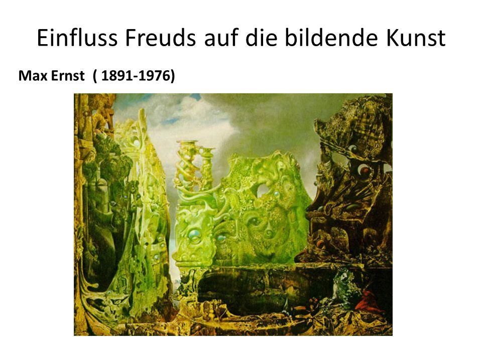 Einfluss Freuds auf die bildende Kunst Max Ernst ( 1891-1976)