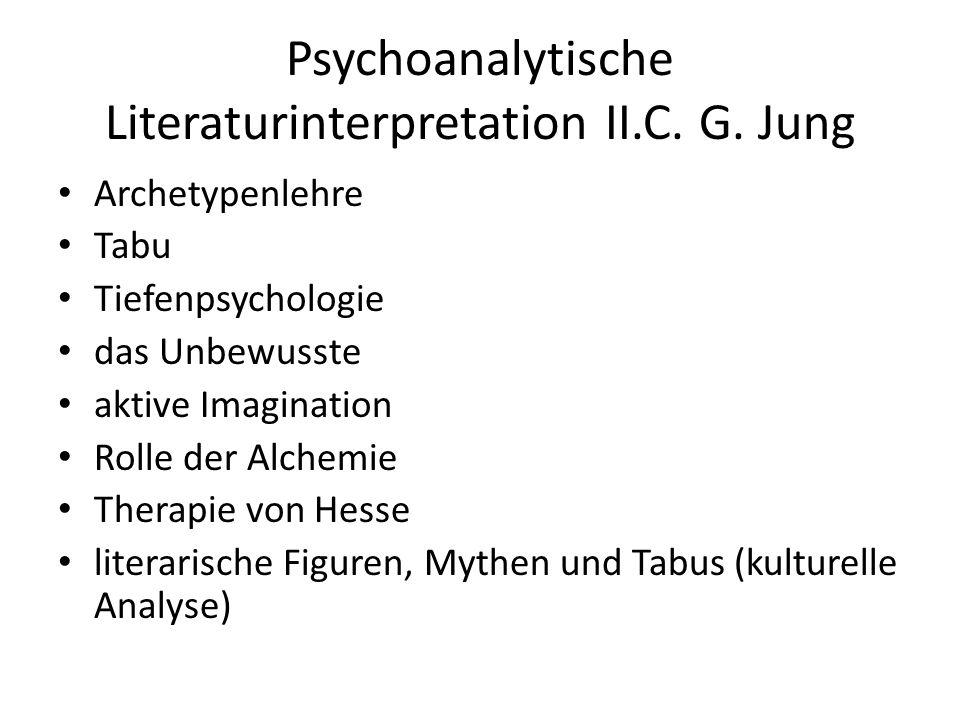 Psychoanalytische Literaturinterpretation II.C. G.