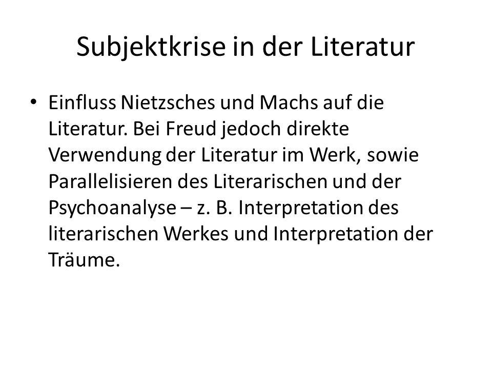 Subjektkrise in der Literatur Einfluss Nietzsches und Machs auf die Literatur.