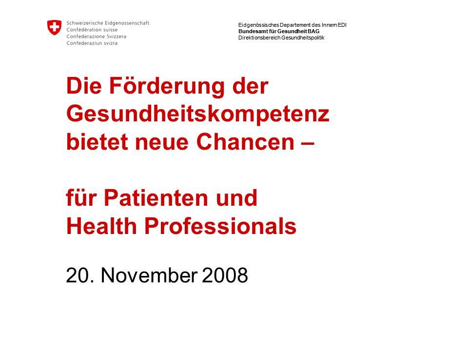 Eidgenössisches Departement des Innern EDI Bundesamt für Gesundheit BAG Direktionsbereich Gesundheitspolitik Eidgenössisches Departement des Innern ED