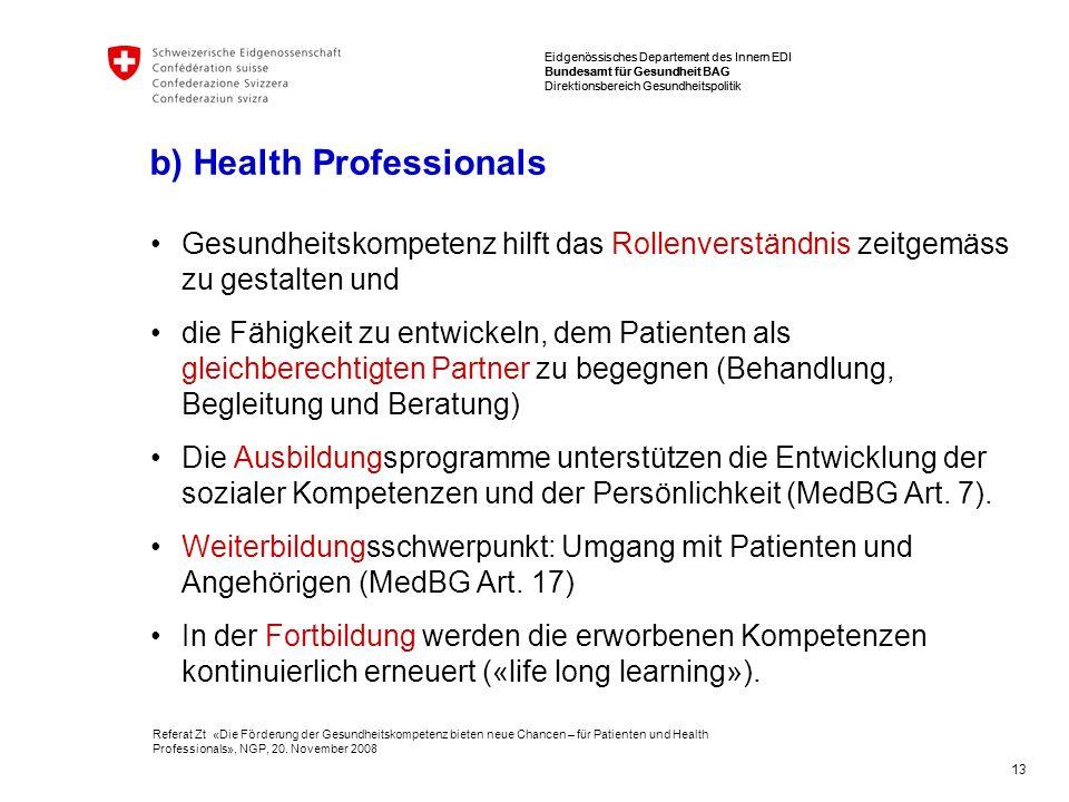 Eidgenössisches Departement des Innern EDI Bundesamt für Gesundheit BAG Direktionsbereich Gesundheitspolitik Referat Zt «Die Förderung der Gesundheits