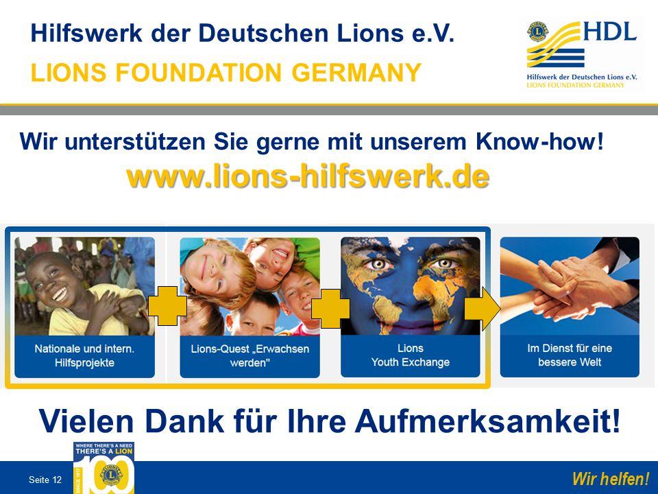 Seite 12 Wir helfen. Hilfswerk der Deutschen Lions e.V.