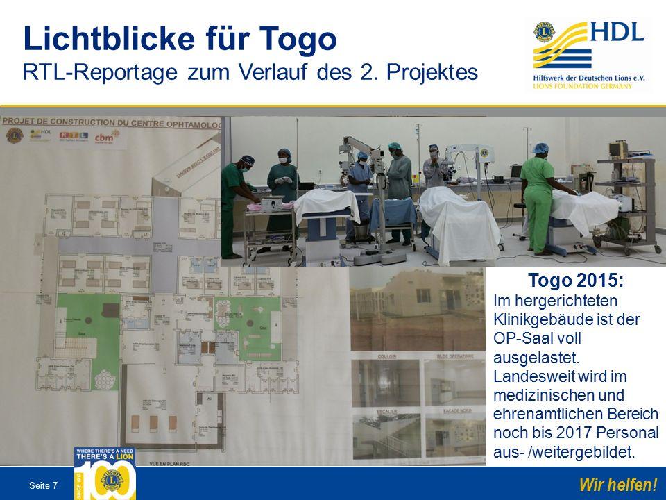 Seite 7 Wir helfen. Togo 2015: Im hergerichteten Klinikgebäude ist der OP-Saal voll ausgelastet.