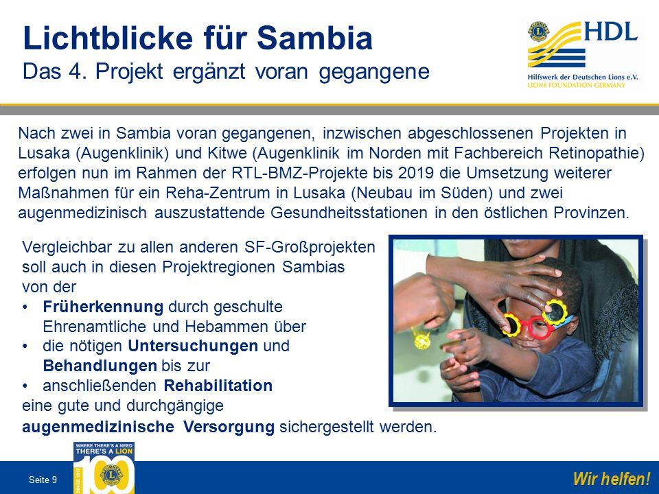 Seite 9 Wir helfen. Lichtblicke für Sambia Das 4.