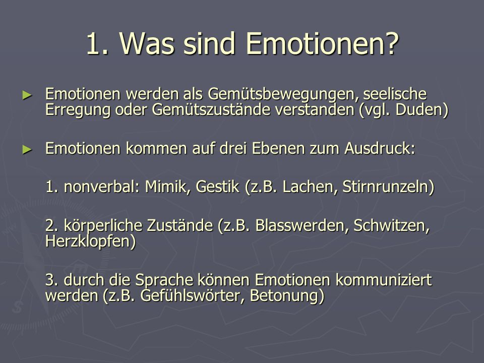 1. Was sind Emotionen.