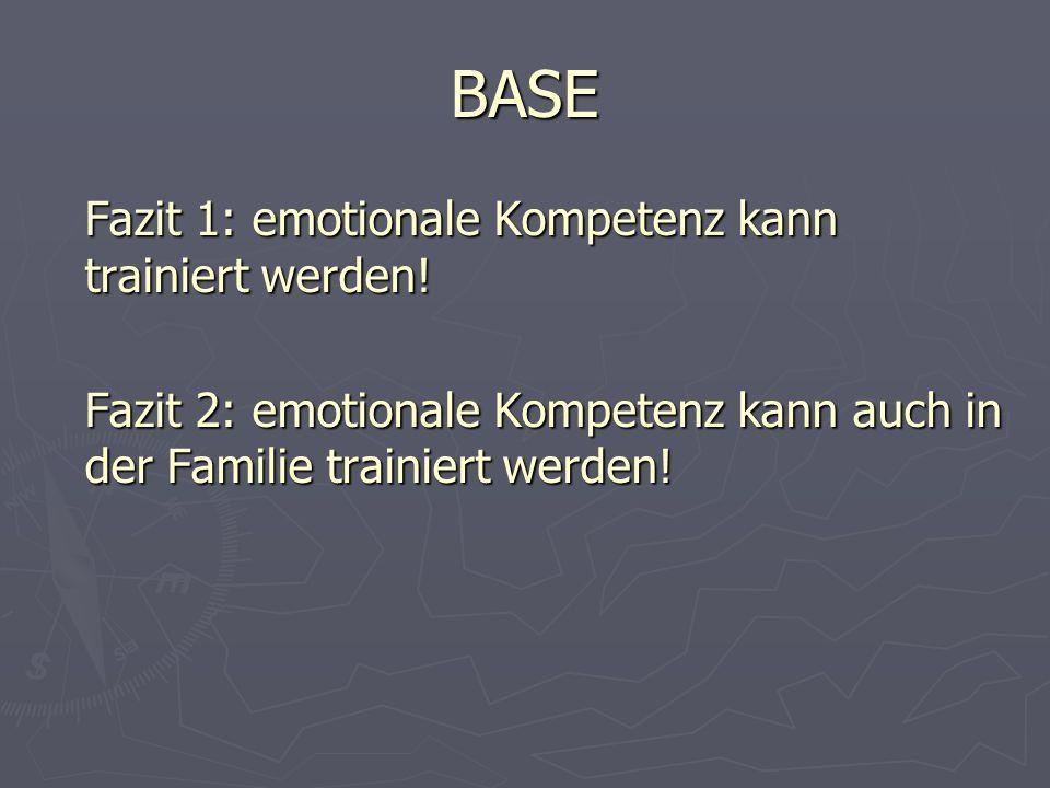 BASE Fazit 1: emotionale Kompetenz kann trainiert werden.