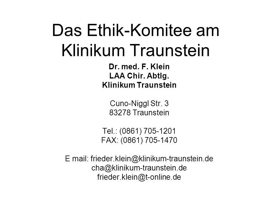 Das Ethik-Komitee am Klinikum Traunstein Dr. med.