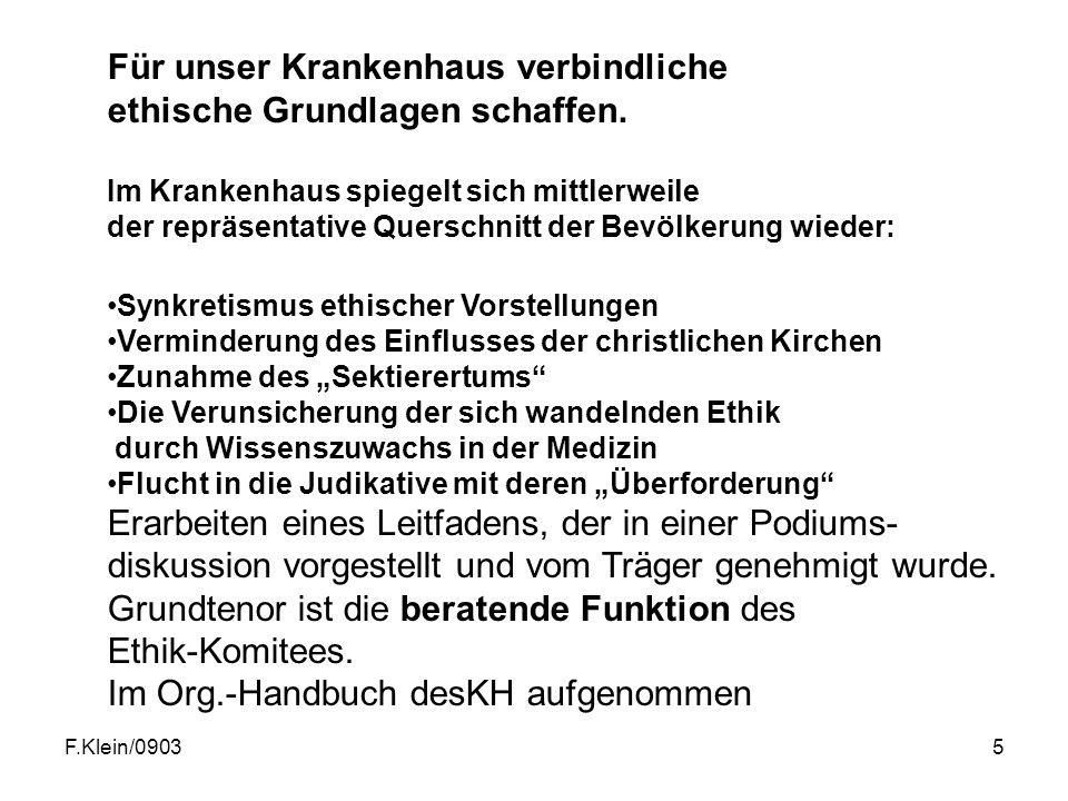 F.Klein/09035 Für unser Krankenhaus verbindliche ethische Grundlagen schaffen.