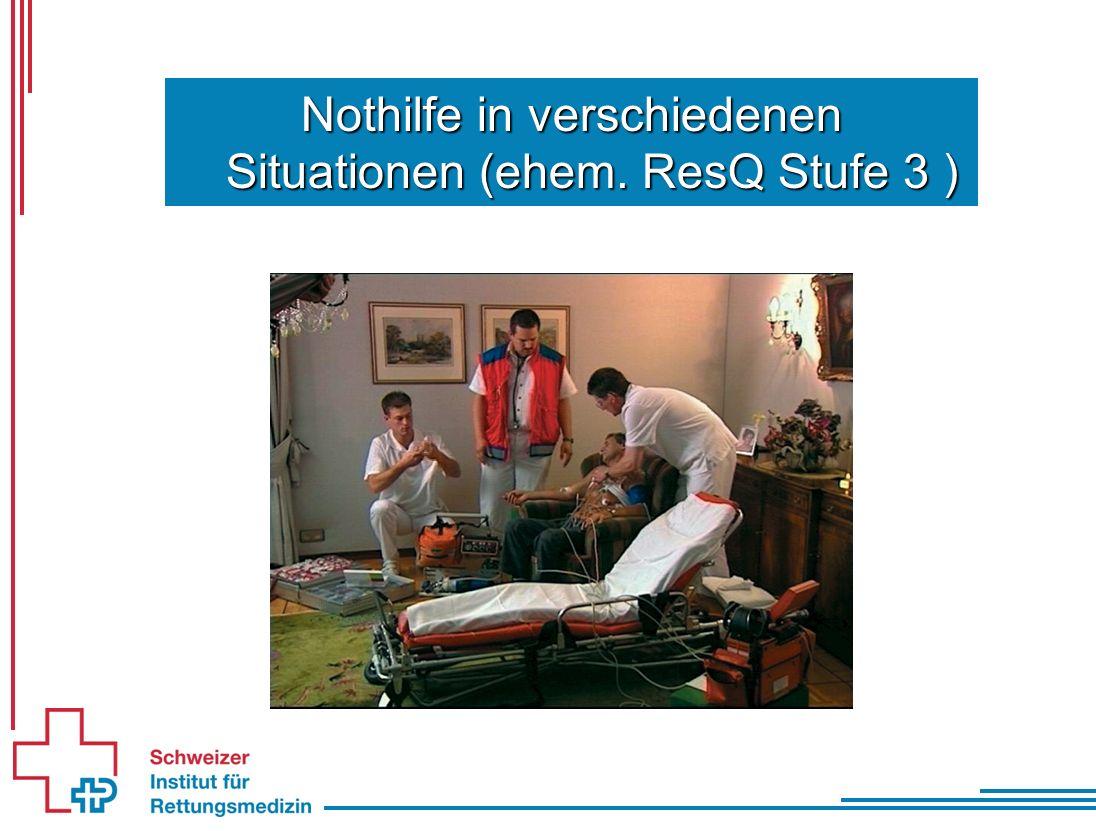 Nothilfe in verschiedenen Situationen (ehem. ResQ Stufe 3 )