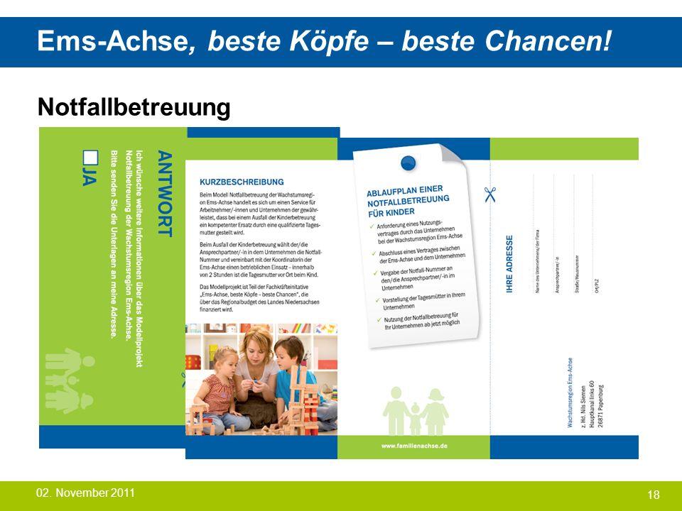 Ems-Achse, beste Köpfe – beste Chancen! Notfallbetreuung 18 02. November 2011