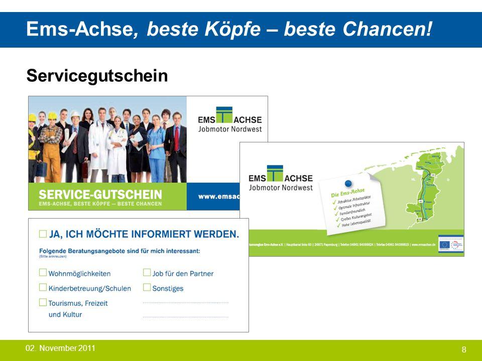 Ems-Achse, beste Köpfe – beste Chancen! Servicegutschein 8 02. November 2011