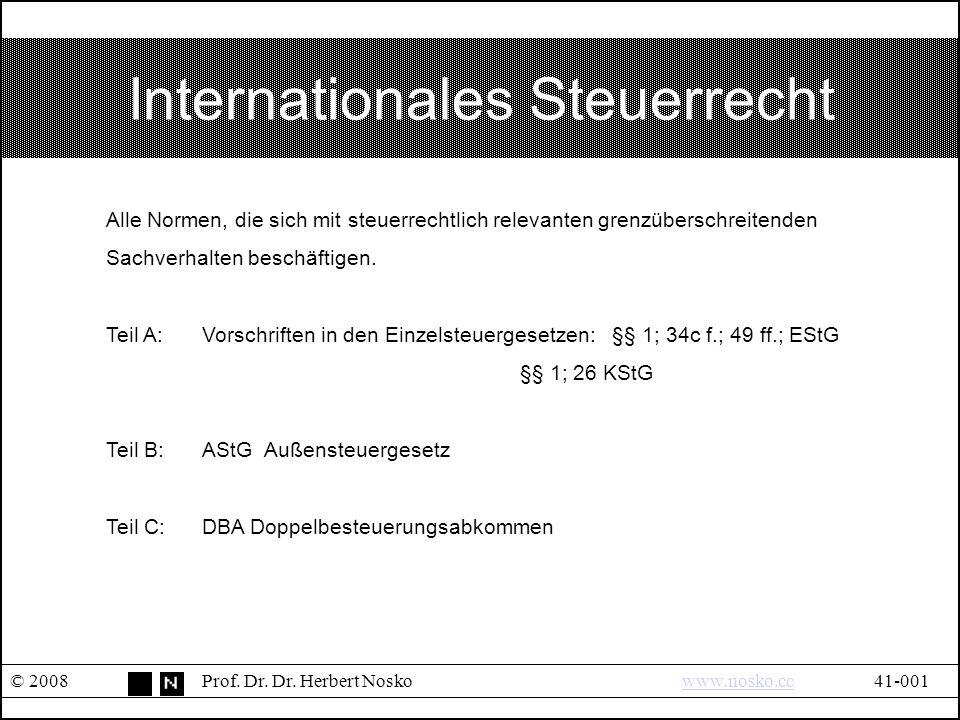 Teil C: Außensteuergesetz © 2008Prof.Dr. Dr.