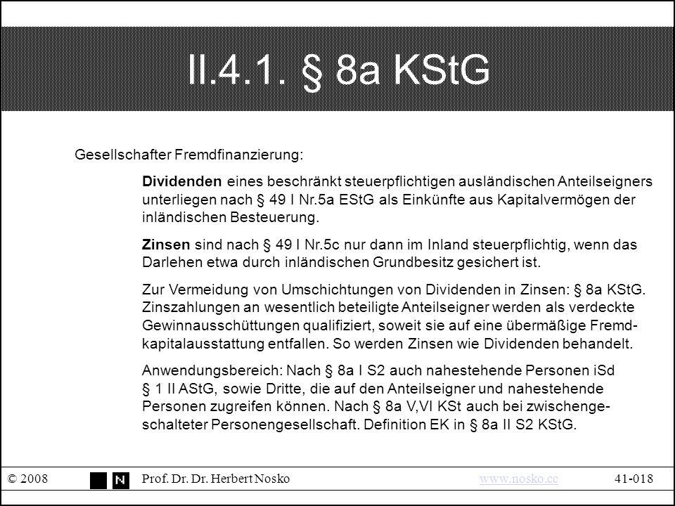 II.4.1.§ 8a KStG © 2008Prof. Dr. Dr.