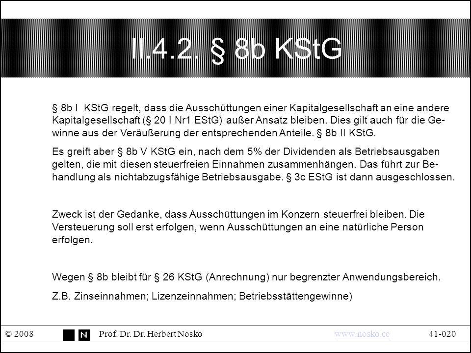 II.4.2.§ 8b KStG © 2008Prof. Dr. Dr.