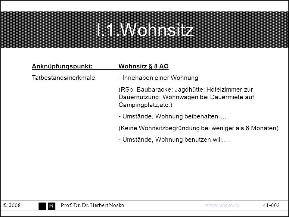 I.1.Wohnsitz © 2008Prof.Dr. Dr.