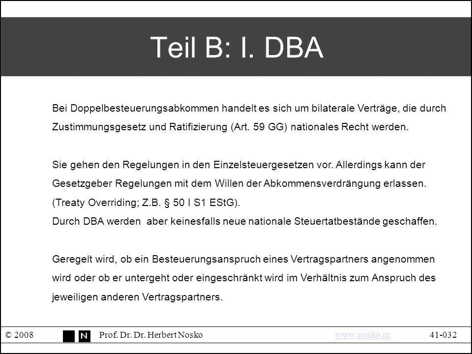 Teil B: I. DBA © 2008Prof. Dr. Dr.