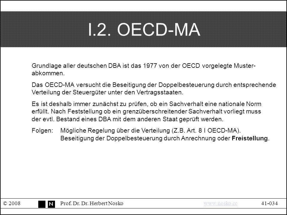 I.2. OECD-MA © 2008Prof. Dr. Dr.