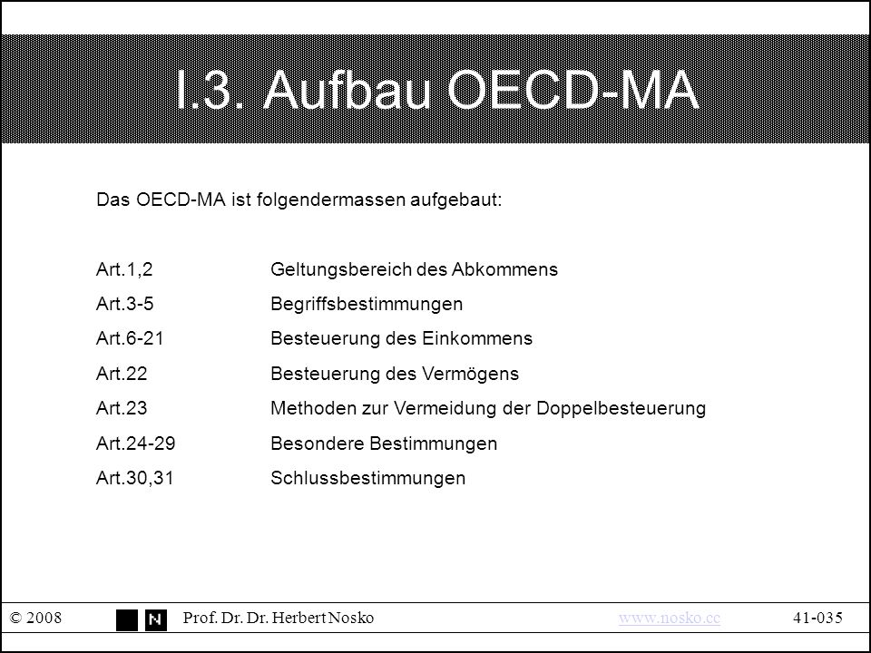 I.3. Aufbau OECD-MA © 2008Prof. Dr. Dr.
