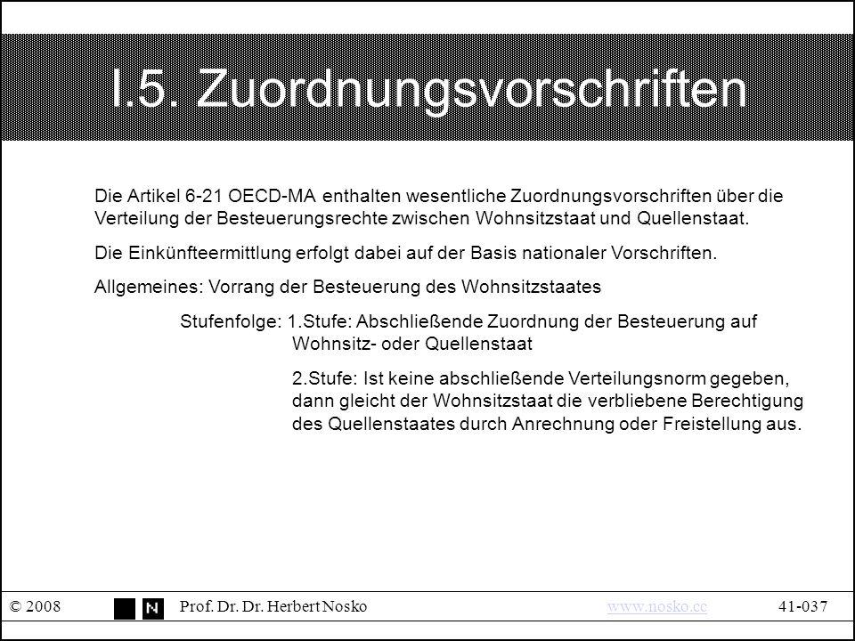 I.5. Zuordnungsvorschriften © 2008Prof. Dr. Dr.