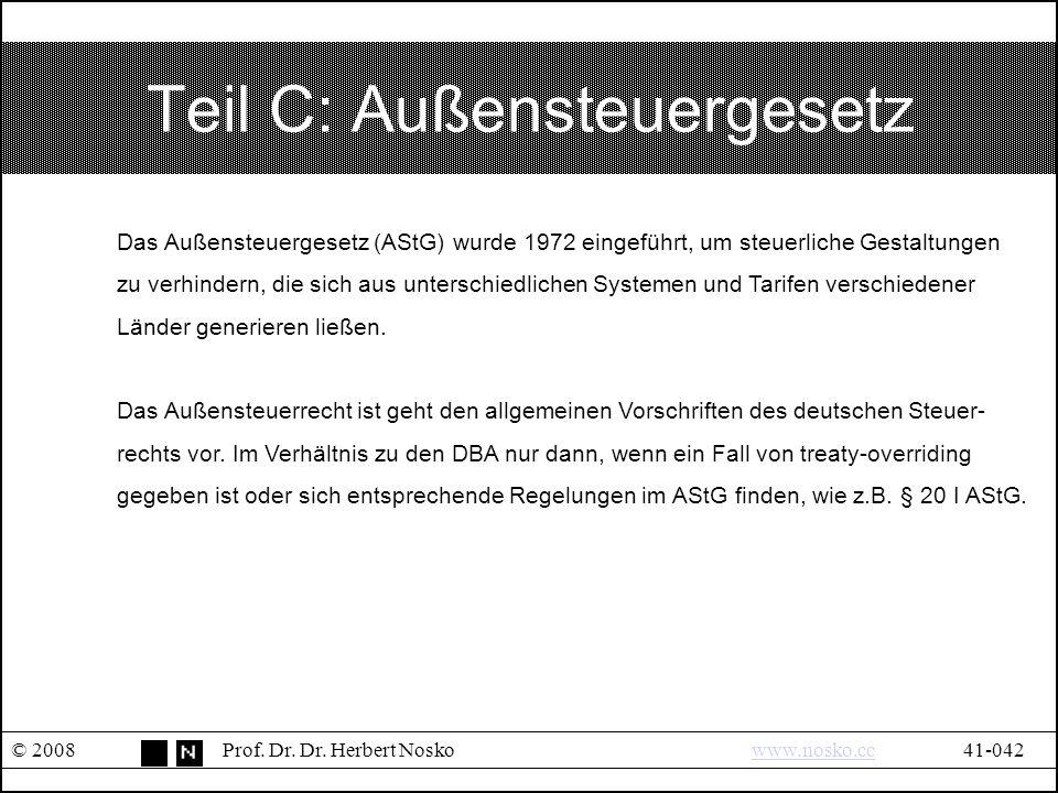 Teil C: Außensteuergesetz © 2008Prof. Dr. Dr.