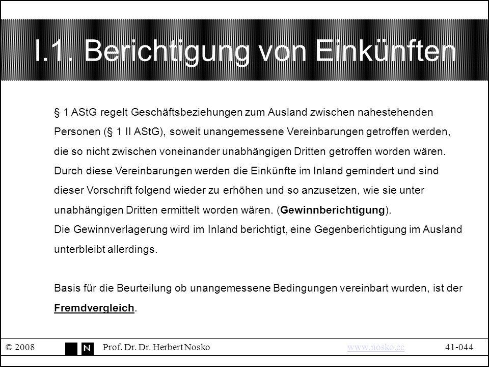 I.1.Berichtigung von Einkünften © 2008Prof. Dr. Dr.