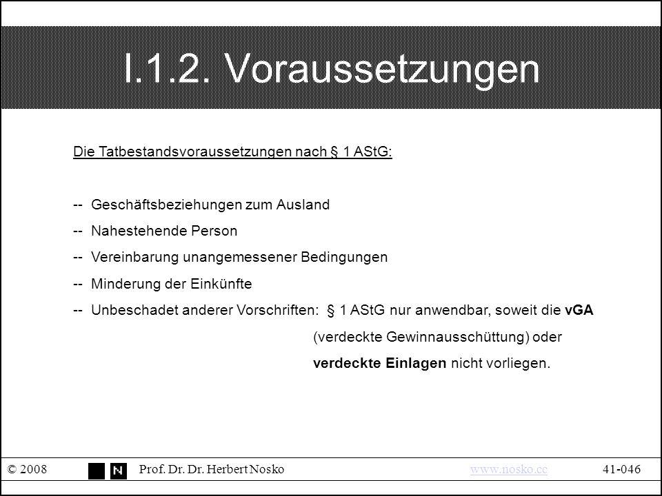 I.1.2. Voraussetzungen © 2008Prof. Dr. Dr.