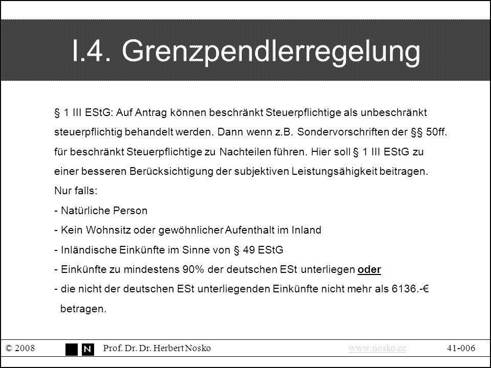 I.5.Umfang unbeschränkter EStPflicht © 2008Prof. Dr.