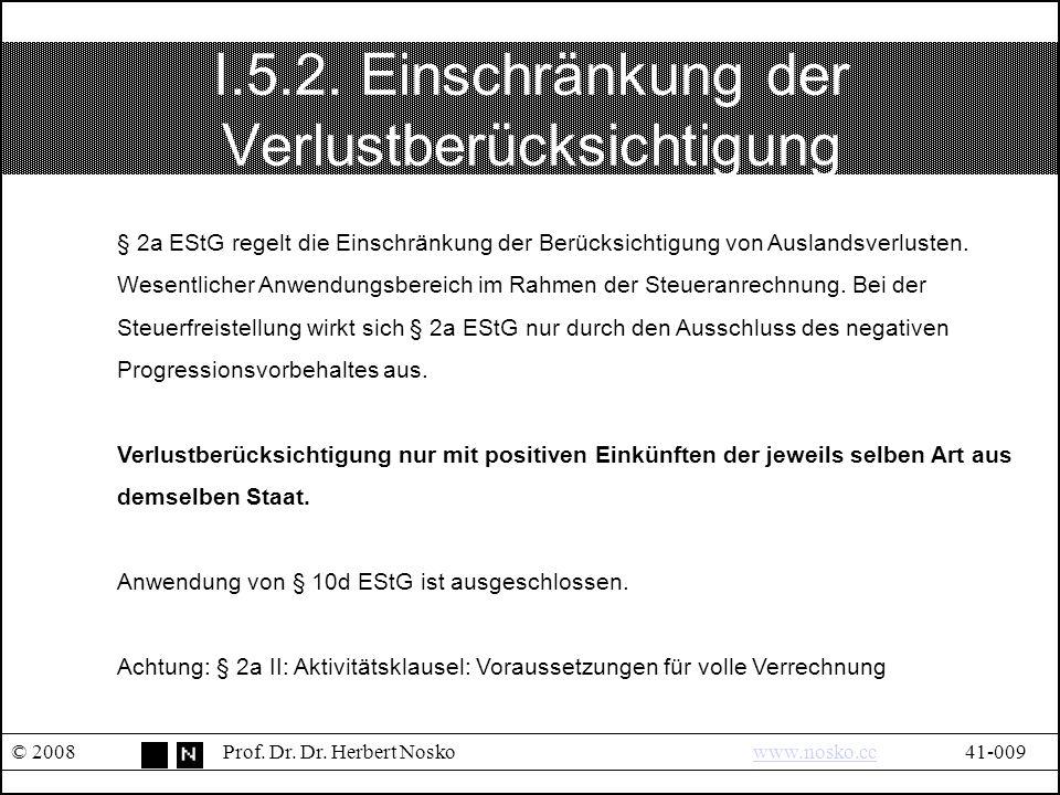 I.6.Einkunftsarten OECD-MA (3) © 2008Prof. Dr. Dr.