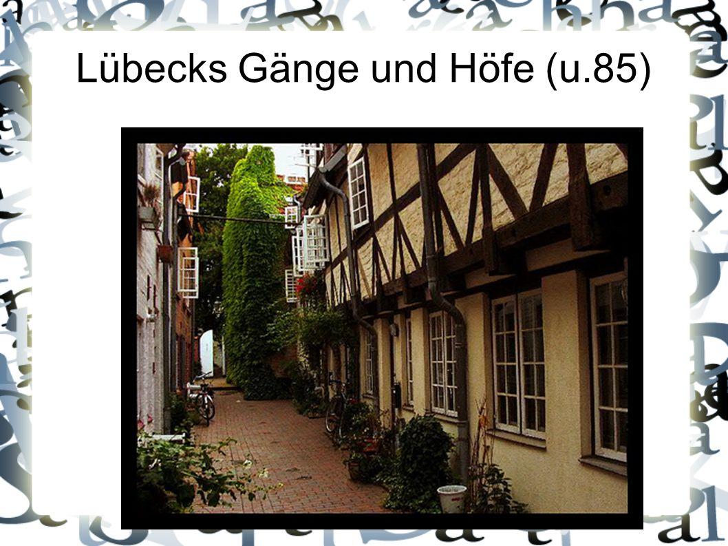 Lübecks Gänge und Höfe (u.85)