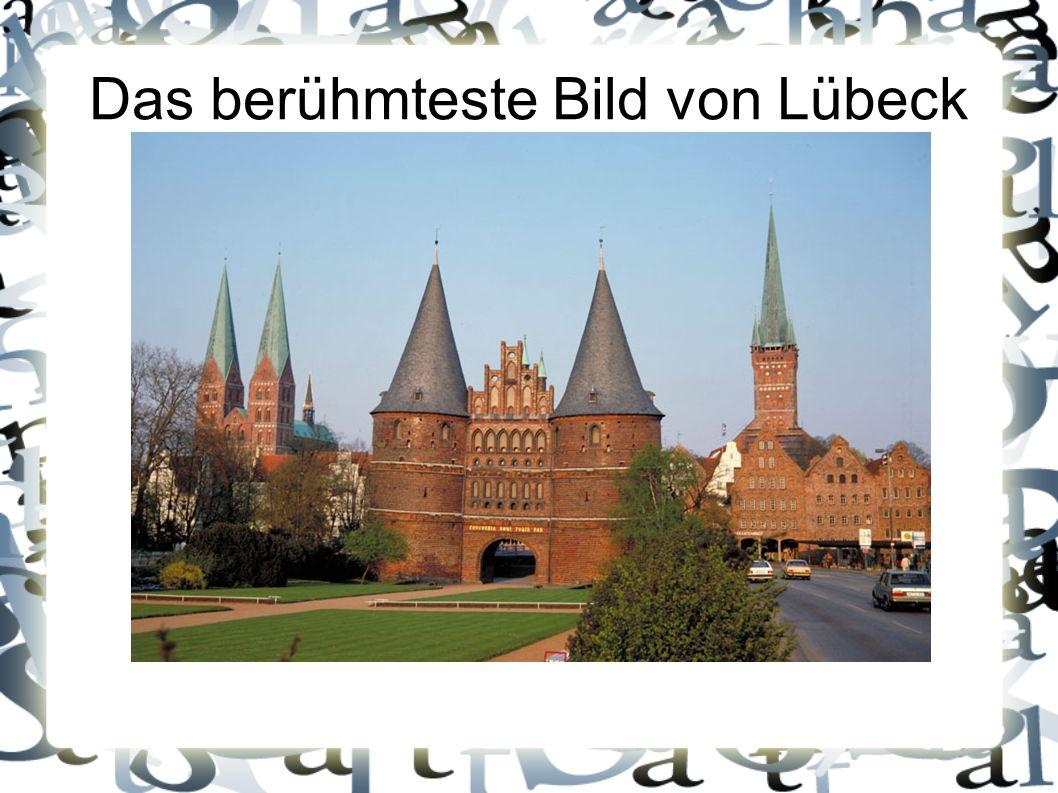 Das berühmteste Bild von Lübeck