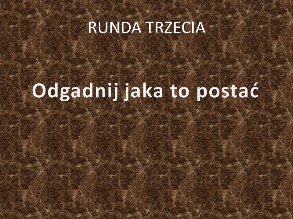 RUNDA TRZECIA