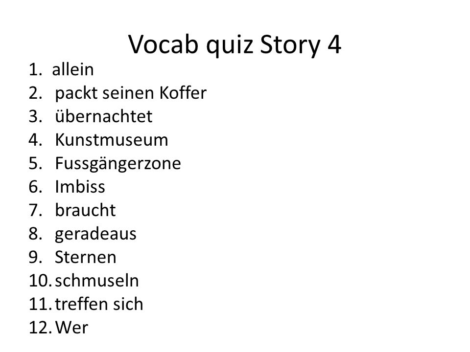 Vocab quiz Story 4 1.