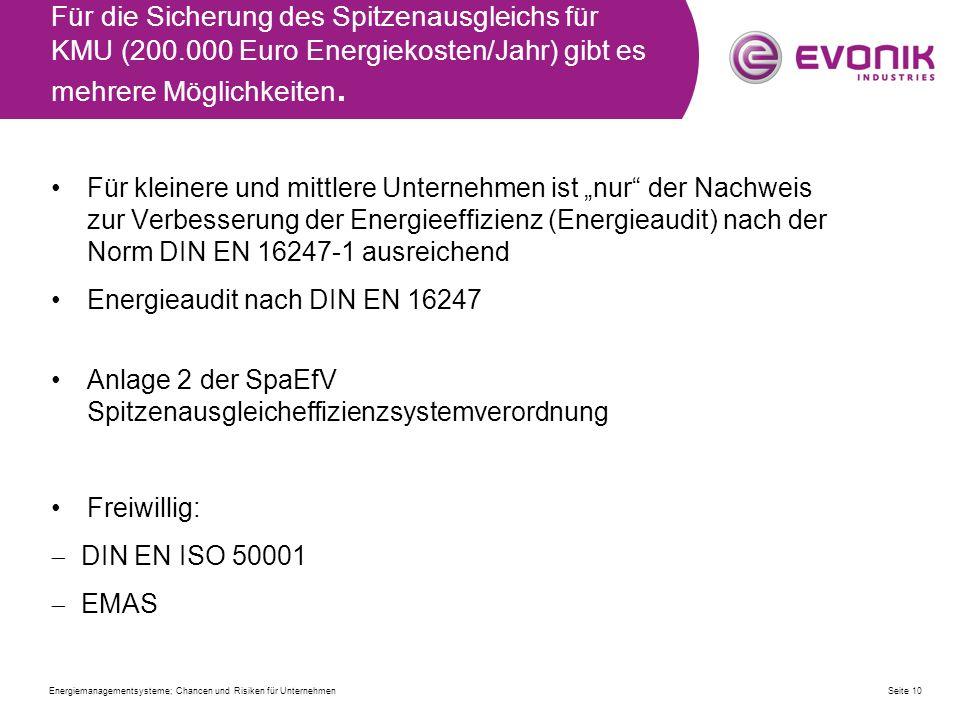 Für die Sicherung des Spitzenausgleichs für KMU (200.000 Euro Energiekosten/Jahr) gibt es mehrere Möglichkeiten.