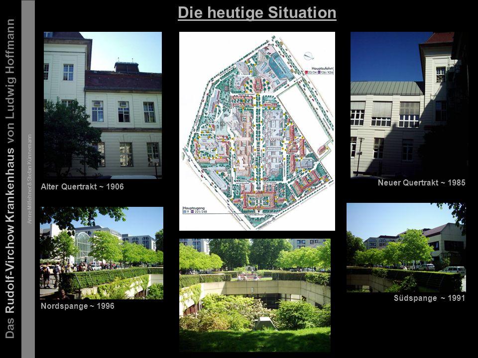 Das Rudolf-Virchow Krankenhaus von Ludwig Hoffmann Anne Mitlehner & Stefan Künnemann Die heutige Situation - Gartenstadt?