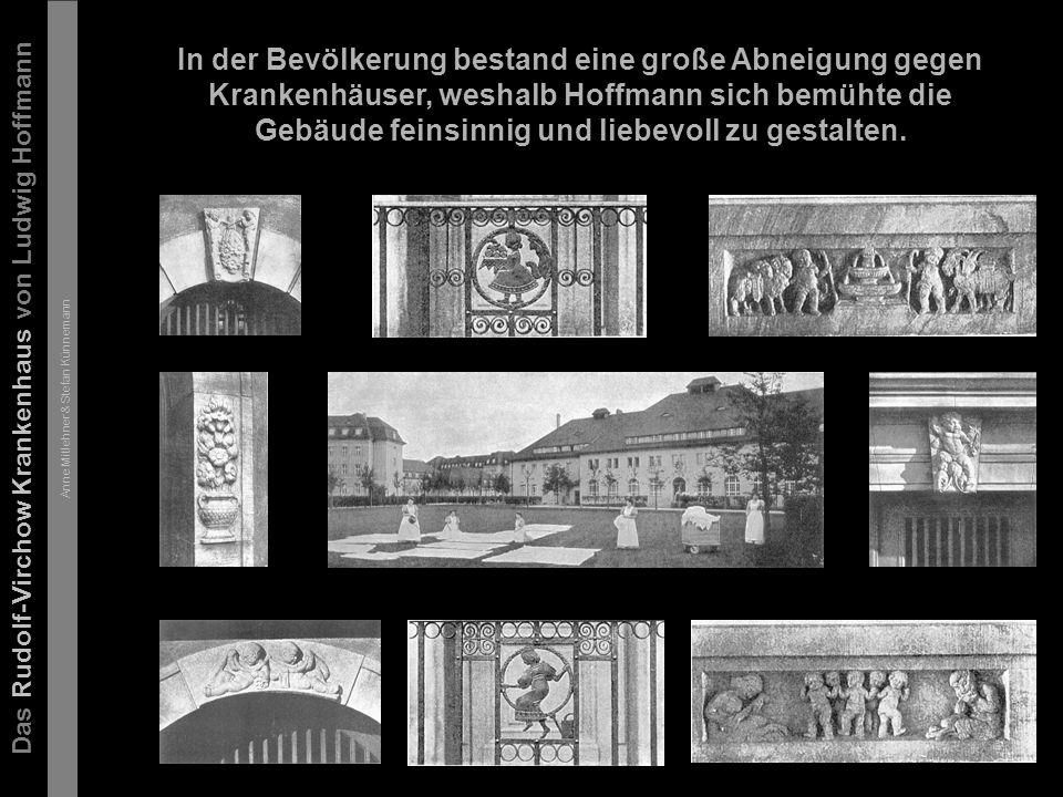 Das Rudolf-Virchow Krankenhaus von Ludwig Hoffmann Anne Mitlehner & Stefan Künnemann Entwurf Hoffmanns für das Krankenhaus: Prinzip  Gartenstadt  Licht, Luft, Sonne