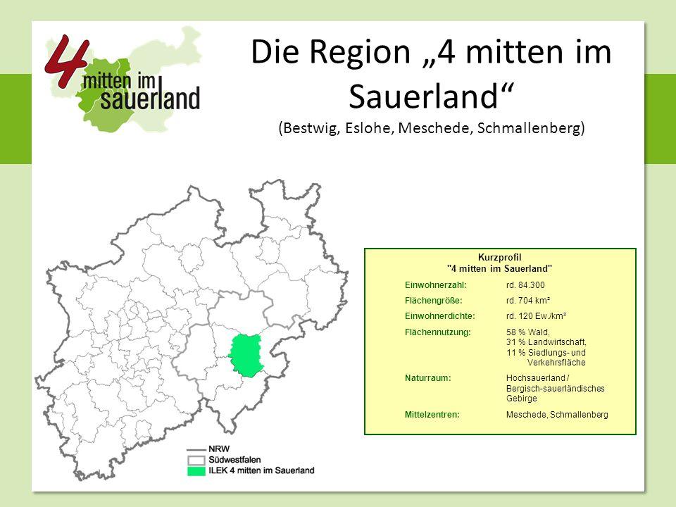 """Die Region """"4 mitten im Sauerland (Bestwig, Eslohe, Meschede, Schmallenberg) Kurzprofil 4 mitten im Sauerland Einwohnerzahl: rd."""