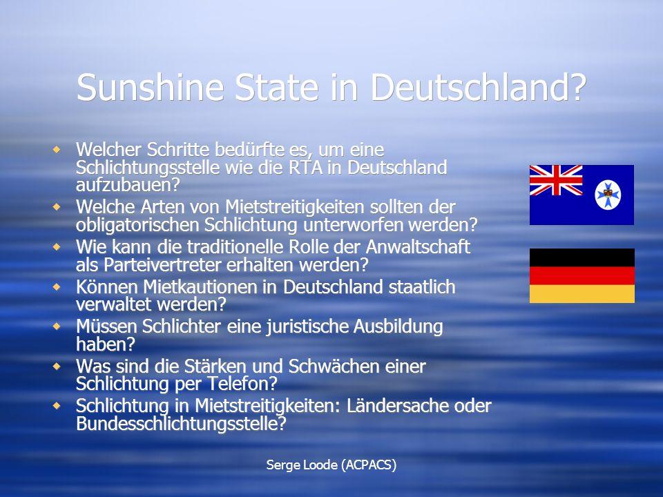 Serge Loode (ACPACS) Sunshine State in Deutschland.
