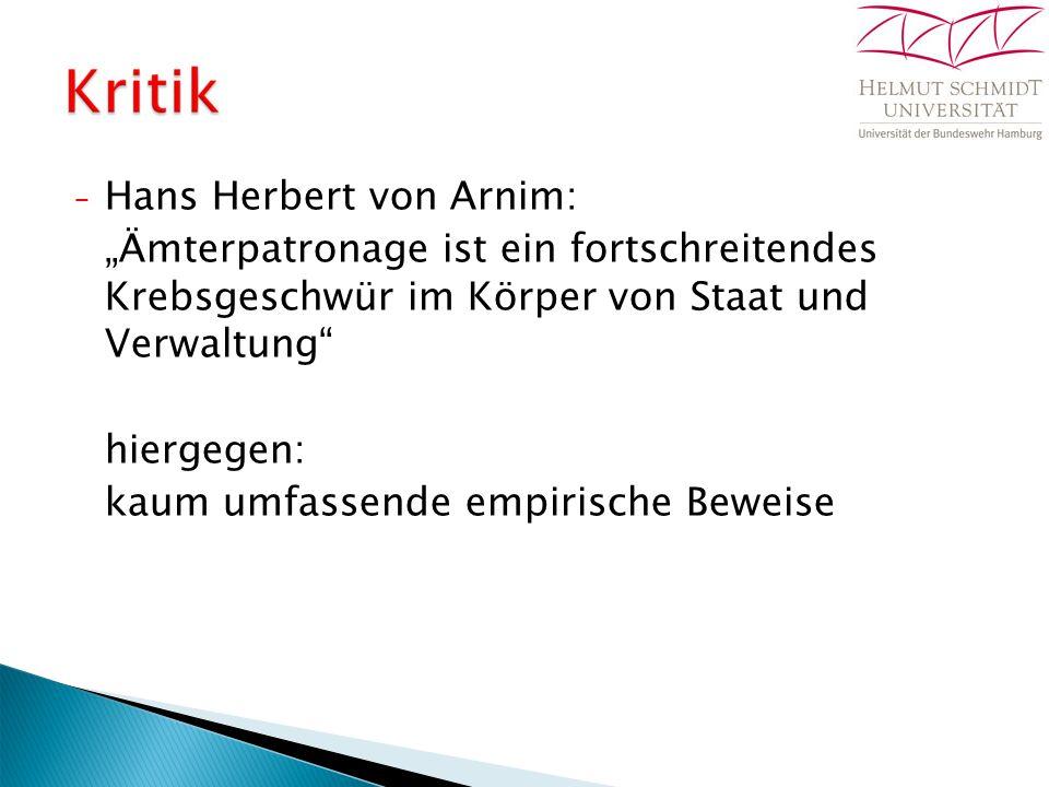 """− Hans Herbert von Arnim: """"Ämterpatronage ist ein fortschreitendes Krebsgeschwür im Körper von Staat und Verwaltung hiergegen: kaum umfassende empirische Beweise"""