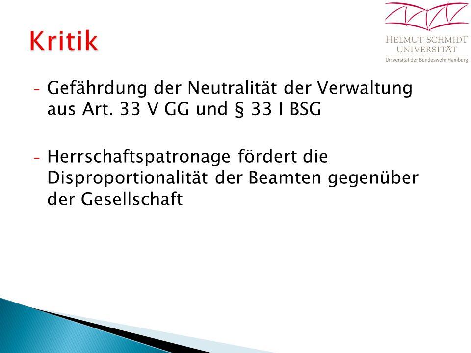 − Gefährdung der Neutralität der Verwaltung aus Art.