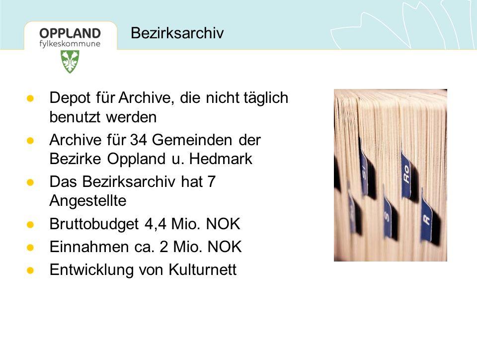 Bezirksarchiv ●Depot für Archive, die nicht täglich benutzt werden ●Archive für 34 Gemeinden der Bezirke Oppland u. Hedmark ●Das Bezirksarchiv hat 7 A