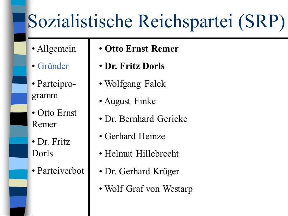 Sozialistische Reichspartei (SRP) Otto Ernst Remer Dr.