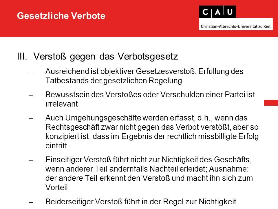 Gesetzliche Verbote IV.Der Klassiker: Schwarzarbeit  Fall: A möchte ein kleines Gartenhäuschen bauen lassen.