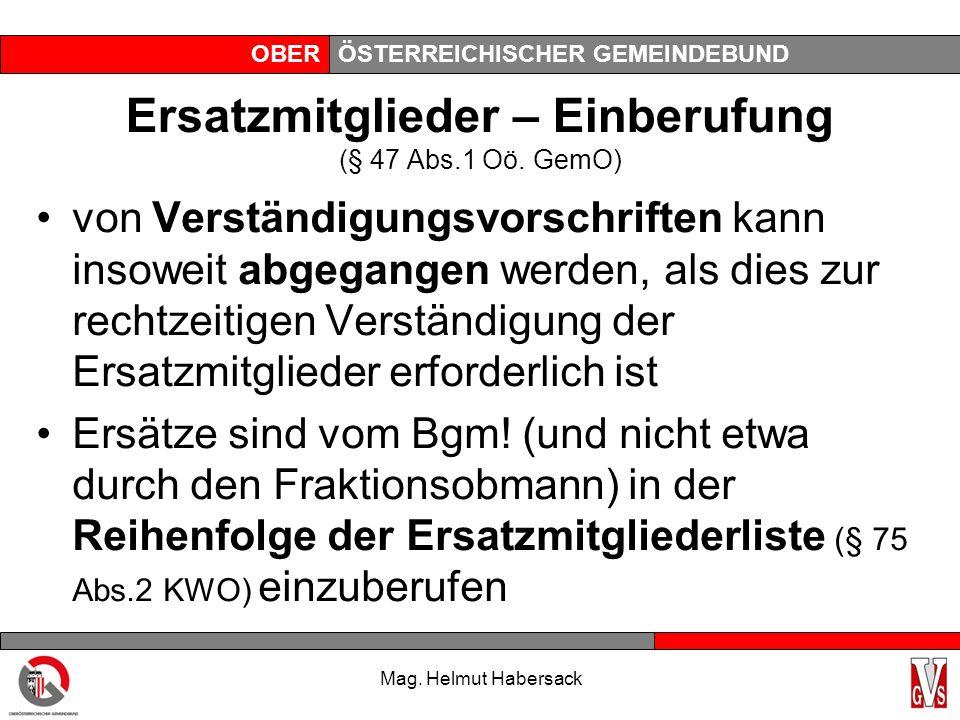 OBERÖSTERREICHISCHER GEMEINDEBUND Ersatzmitglieder – Einberufung (§ 47 Abs.1 Oö.