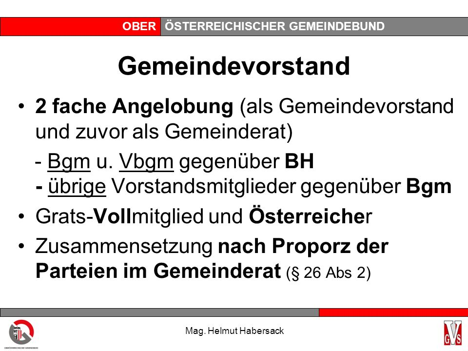 OBERÖSTERREICHISCHER GEMEINDEBUND Gemeindevorstand 2 fache Angelobung (als Gemeindevorstand und zuvor als Gemeinderat) - Bgm u.