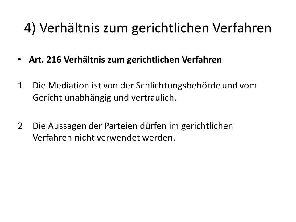 4) Verhältnis zum gerichtlichen Verfahren Art.